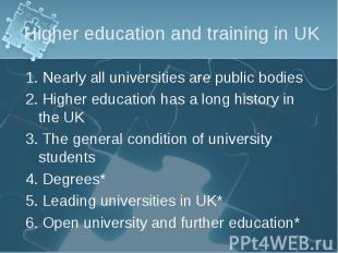 1. Nearly all universities are public bodies 1. Nearly all universities are publ