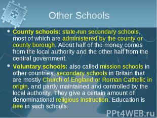County schools: state-run secondary schools, most of which are administered by t