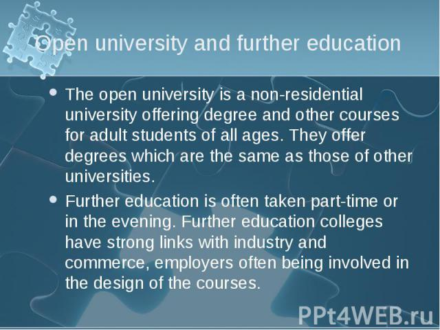 The open university is a non-residential university offering degree and other courses for adult students of all ages. They offer degrees which are the same as those of other universities. The open university is a non-residential university offering …