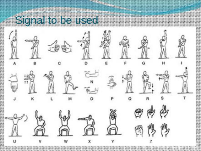 Signal to be used