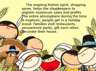 The ongoing festive spirit, shopping spree, helps the shopkeepers to register ma
