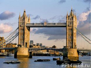 … is the most famous bridge in London. … is the most famous bridge in London.