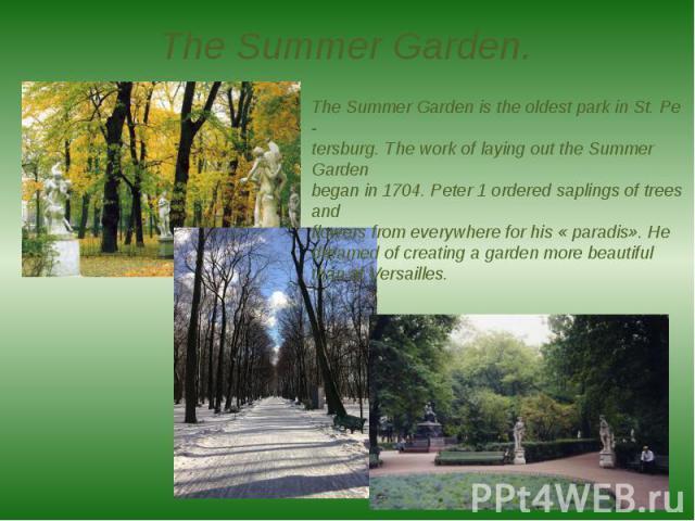 The Summer Garden.