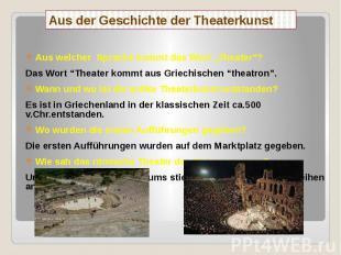 """Aus der Geschichte der Theaterkunst Aus welcher Sprache kommt das Wort """"Theater"""""""