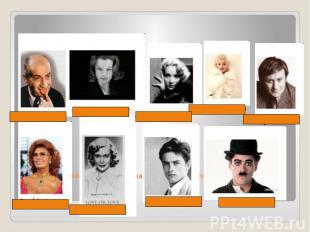 Sehen Sie die Fotos einiger weltbekannter Filmstars an.Kennen Sie sie? Sagen ihr