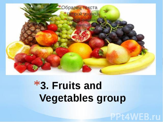 3. Fruits and Vegetables group