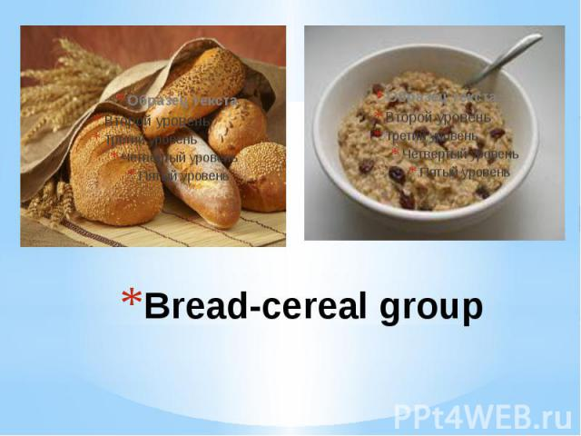 Bread-cereal group