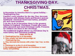 THANKSGIVING DAY. CHRISTMAS. READ In November in America there is a great holida