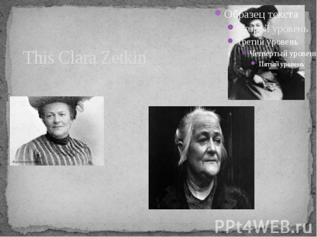 This Clara Zetkin