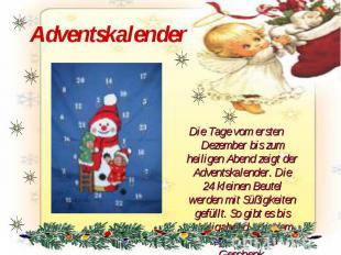 Adventskalender Die Tage vom ersten Dezember bis zum heiligen Abend zeigt der Ad