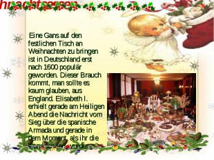 Weihnachtsessen Eine Gans auf den festlichen Tisch an Weihnachten zu bringen ist