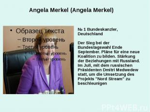 Angela Merkel (Angela Merkel) № 1 Bundeskanzler, Deutschland Der Sieg bei der Bu