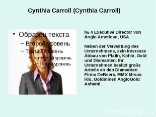 Cynthia Carroll (Cynthia Carroll) № 4 Executive Director von Anglo American, USA