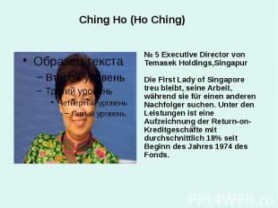 Ching Ho (Ho Ching) № 5 Executive Director von Temasek Holdings,Singapur Die Fir