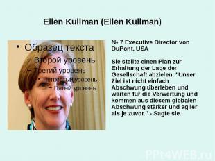 Ellen Kullman (Ellen Kullman) № 7 Executive Director von DuPont, USA Sie stellte