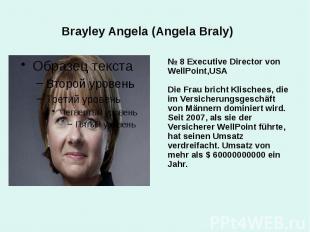 Brayley Angela (Angela Braly) № 8 Executive Director von WellPoint,USA Die Frau