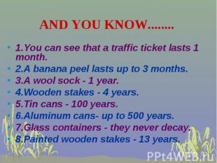 1.You can see that a traffic ticket lasts 1 month. 1.You can see that a traffic