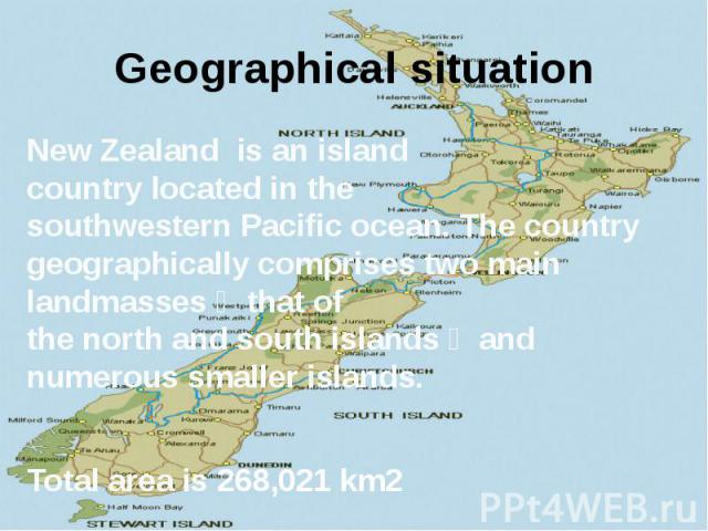 Geographical situation New Zealand is anisland countrylocated in the southwesternPacific ocean. The country geographically comprises two main landmasses ‒ that of thenorthandsouth islands‒ and numerous…