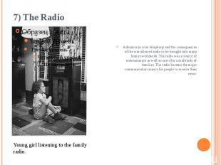 7) The Radio Advances in wire telephony and the consequences of the war allowed