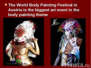 The World Body Painting Festival in Austria is the biggest art event in the body