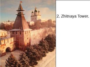 2. Zhitnaya Tower.