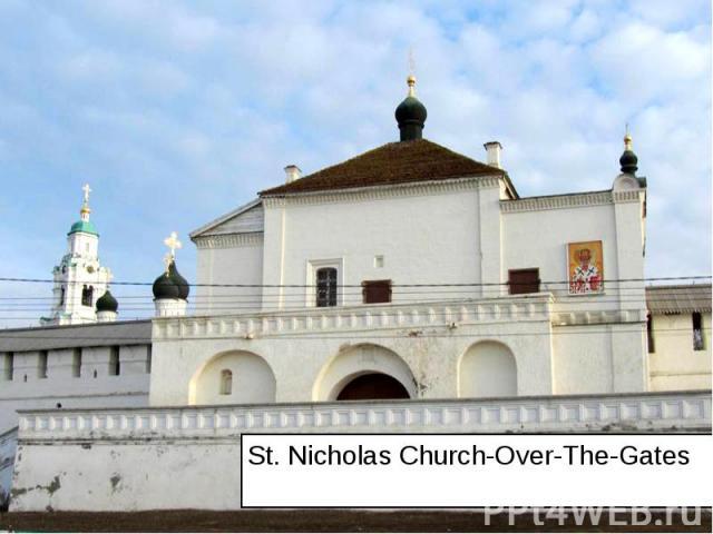 St. Nicholas Church-Over-The-Gates St. Nicholas Church-Over-The-Gates