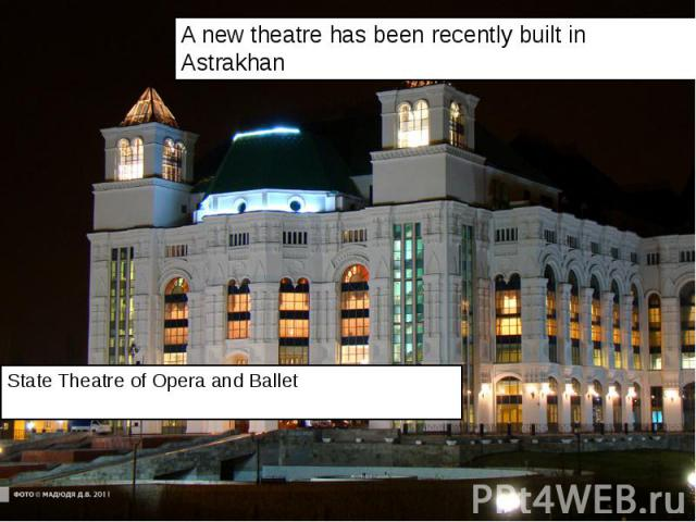 State Theatre of Opera and Ballet State Theatre of Opera and Ballet