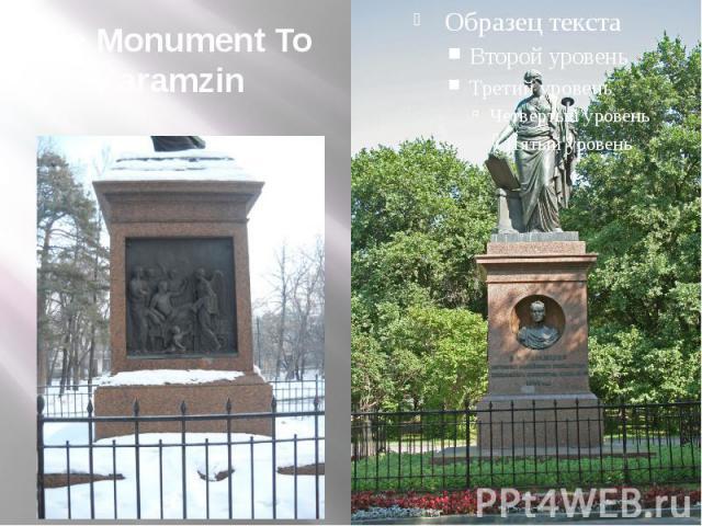 The Monument To Karamzin