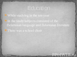 Education Whilestudyingin theten-year In thestudys