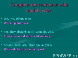 can, we, plant, trees can, we, plant, trees We can plant trees. not, they, distu