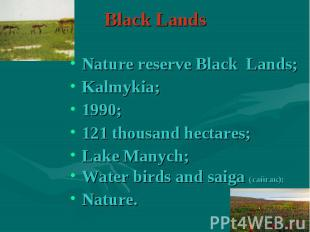 Nature reserve Black Lands; Nature reserve Black Lands; Kalmykia; 1990; 121 thou