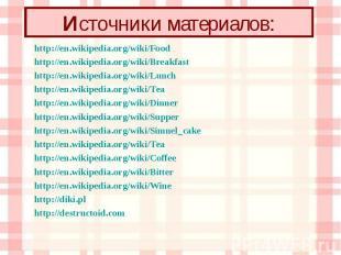 http://en.wikipedia.org/wiki/Food http://en.wikipedia.org/wiki/Food http://en.wi