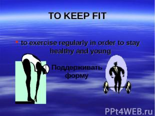 to exercise regularly in order to stay healthy and young