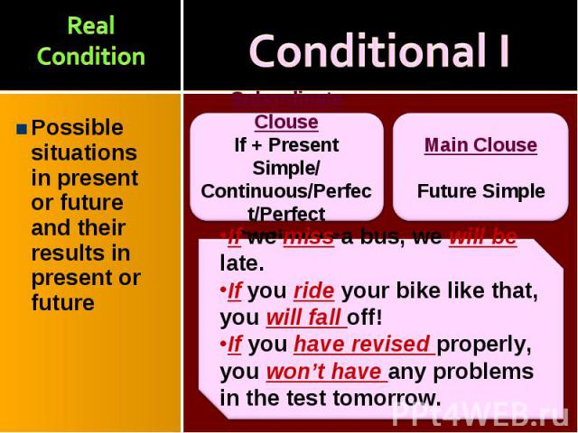 Possible situations in present or future and their results in present or future Possible situations in present or future and their results in present or future