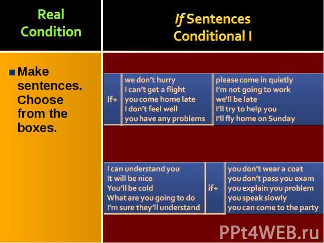 Make sentences. Choose from the boxes. Make sentences. Choose from the boxes.