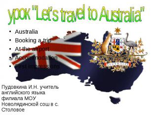 Australia Australia Booking a trip At the airport Accommodation First impression