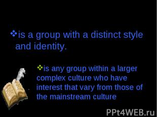 is a group with a distinct style and identity. is a group with a distinct style