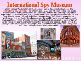 When visiting Washington, D.C., check out one of its newest attractions, The Int