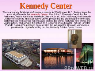 There are many fabulous performance venues in Washington, D.C., but perhaps the