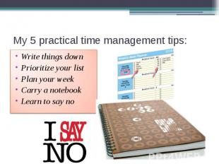 My 5 practical time management tips: