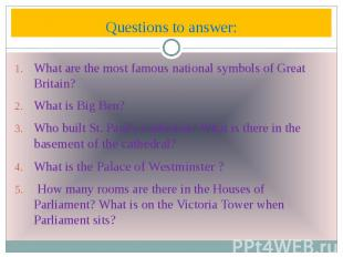 Questions to answer: What are the most famous national symbols of Great Britain?