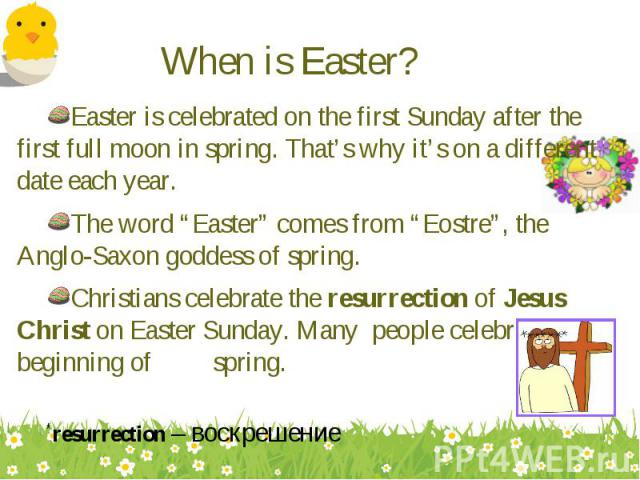 Easter is celebrated on the first Sunday after the first full moon in spring. That's why it's on a different date each year. Easter is celebrated on the first Sunday after the first full moon in spring. That's why it's on a different date each year.…