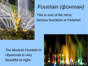 This is one of the most This is one of the most famous fountains in Peterhof. Th