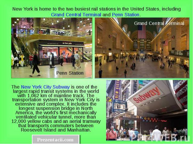 The New York City Subway is one of the largest rapid transit systems in the world with 1,062km of mainline track. The transportation system in New York City is extensive and complex. It includes the longest suspension bridge in North America, …