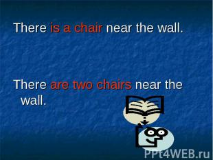 There is a chair near the wall. There is a chair near the wall. There are two ch