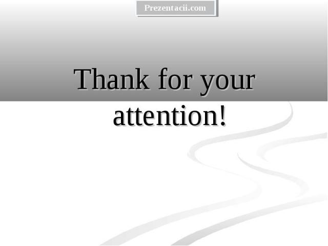 Thank for your attention! Thank for your attention!
