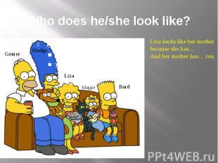 Who does he/she look like?