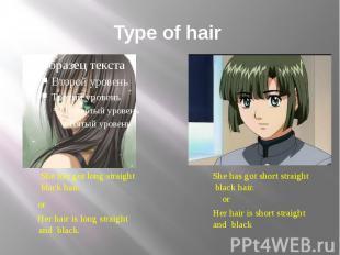 Type of hair