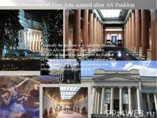 Museum of Fine Artsnamed after AS Pushkin