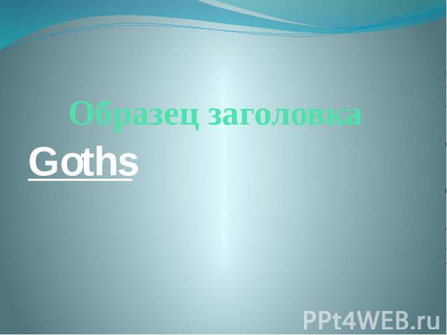 Goths Goths